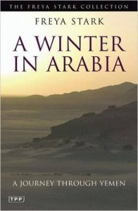 'A Winter in Arabia' by Freya Stark