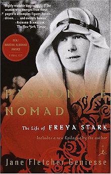 'Passionate Nomad' - a biography of Freya Stark by Jane Fletcher Geniesse